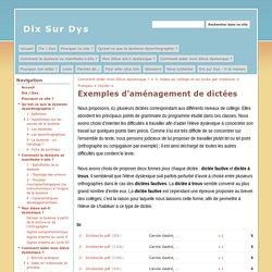 Exemples d'aménagement de dictées - Dix Sur Dys