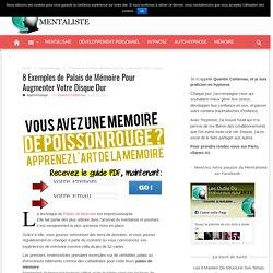8 Exemples de Palais de Mémoire Pour Augmenter Votre Disque Dur - Les Outils du Mentaliste