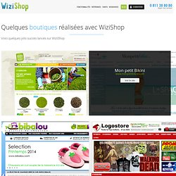 Exemples de boutiques réalisées avec WiziShop