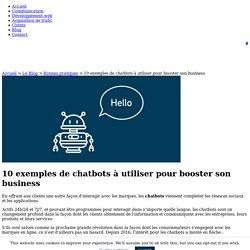 10 Exemples de Chatbots à utiliser pour son Business
