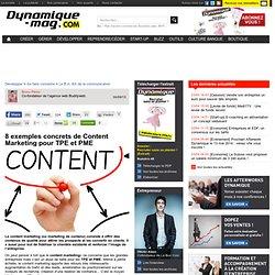 8 exemples concrets de Content Marketing pour TPE et PME