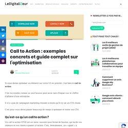 Call to Action : exemples concrets et guide complet sur l'optimisation
