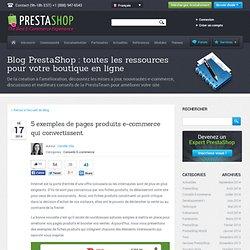 5 exemples de pages produits e-commerce qui convertissent.