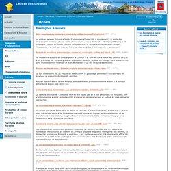 Exemples à suivre / Déchets / Domaines d'intervention / L'ADEME en Rhône-Alpes