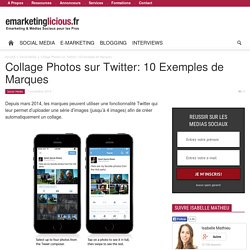 Collage Photos sur Twitter: 10 Exemples de Marques