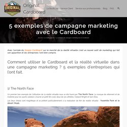 5 exemples de campagne marketing avec le Cardboard