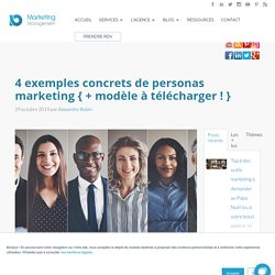 4 exemples concrets de personas marketing { + modèle à télécharger ! }