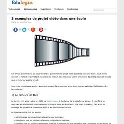 3 exemples de projet vidéo dans une école