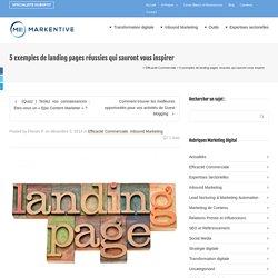5 exemples de landing pages réussies qui sauront vous inspirer