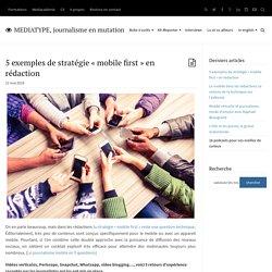 """5 exemples de stratégie """"mobile first"""" en rédaction"""