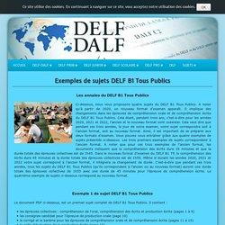 Exemples de sujets DELF B1 Tous Publics