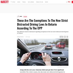 These Are The Exemptions To The New Strict Distracted Driving Laws In Ontario According To The OPP
