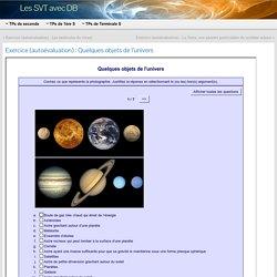 Exercice (autoévaluation) : Quelques objets de l'univers