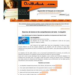 Exercice de lecture et de compréhension de texte : les dauphins
