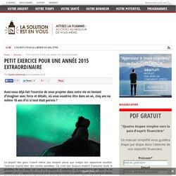 PETIT EXERCICE POUR UNE ANNÉE 2015 EXTRAORDINAIRE