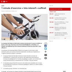 1 minute d'exercice «très intensif» suffirait