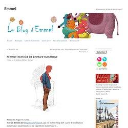 Premier exercice de peinture numérique sur le blog d'Emmel