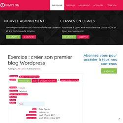Exercice : créer son premier blog Wordpress