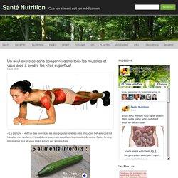 Un seul exercice sans bouger resserre tous les muscles et vous aide à perdre les kilos superflus!