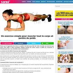 Un exercice simple pour muscler tout le corps et perdre du poids