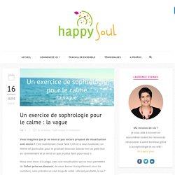 Un exercice de sophrologie pour le calme : la vague - Happy Soul