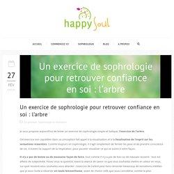 Un exercice de sophrologie pour la confiance en soi - Happy Soul