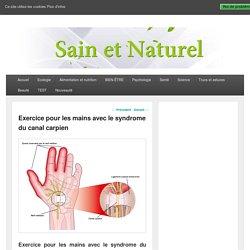 Exercice pour les mains avec le syndrome du canal carpien