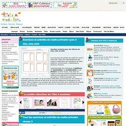 Exercices et activités de maths primaire cycle 3 CE2, CM1,CM2