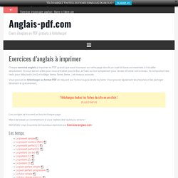 Exercices d'anglais à imprimer – Anglais-pdf.com
