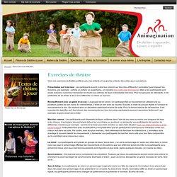 Exercices de théâtre pour groupes amateurs ou scolaires - Animagination