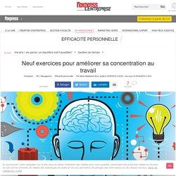 La minute management : Neuf exercices pour améliorer sa concentration au travail