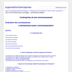 Q.C.M et Exercices corriges : premiere partie - organisation2entreprises