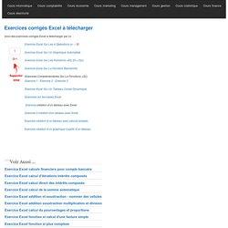 Exercices corrigés Excel à télécharger
