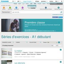 Apprendre le français en ligne - cours et exercices – Première classe avec TV5MONDE