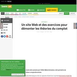 Un site Web et des exercices pour démonter les théories du c... - Toute l'actu 24h/24 sur Lavenir.net