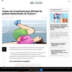 Suivez ces 4 exercices pour éliminer la graisse abdominale…En 14 jours !