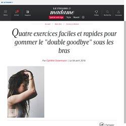 """Quatre exercices faciles et rapides pour gommer le """"double goodbye"""" sous les bras"""