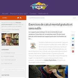 Exercices de calcul mental gratuits et sans outils - Le blog de Mathador, jeu de calcul mental