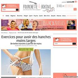 Exercices pour avoir des hanches moins larges