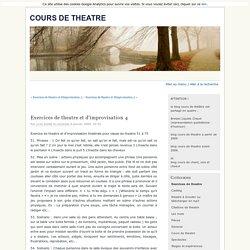 Exercices de theatre et d'improvisation 4 - cours de theatre