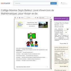 Collège Maxime Deyts Bailleul. Livret d'exercices de Mathématiques. pour réviser en 6e.