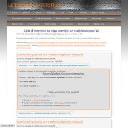 Exercices mathématiques corrigés terminale (TS)