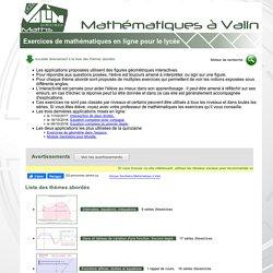 Exercices de mathématiques en ligne pour le lycée.
