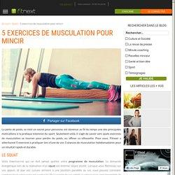 5 exercices de musculation pour mincir - Le Blog d'Erwann
