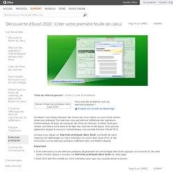 Exercices pratiques - Découverte d'Excel 2010: Créer votre première feuille de calcul
