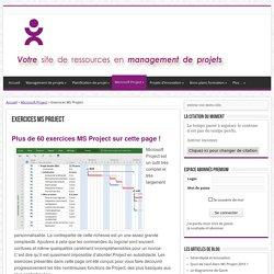 Exercices MS Project - Toute la gestion de projets