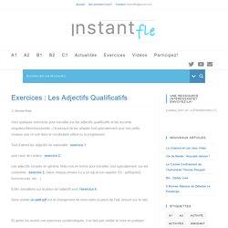 Exercices : Les Adjectifs Qualificatifs