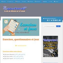 Exercices, questionnaires et jeux