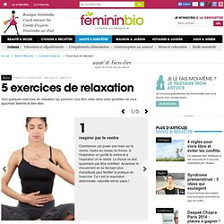 5 exercices de relaxation