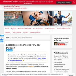 Exercices et séance de PPG en triathlon